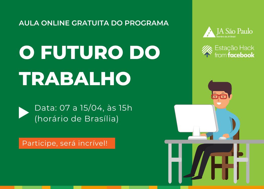 Programa O Futuro do Trabalho Online com a Estação Hack