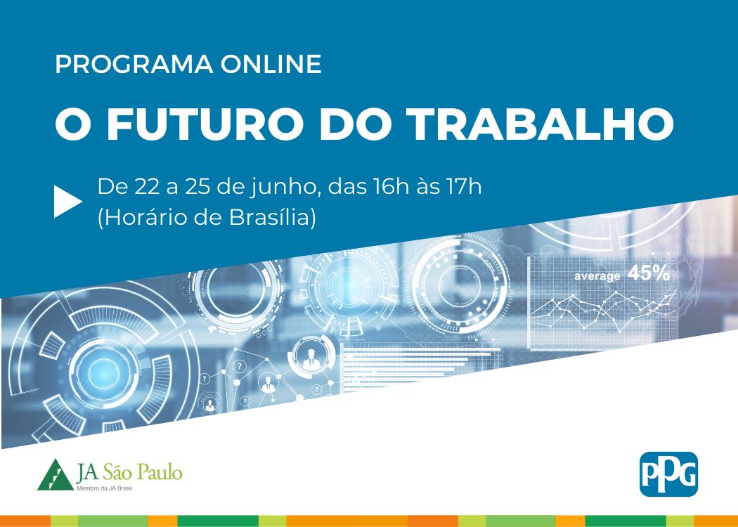 Nova edição do O Futuro do Trabalho Online com a PPG Brasil