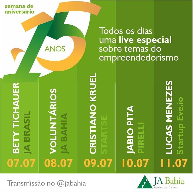 Semana de Aniversário 15 Anos JA Bahia - Lives