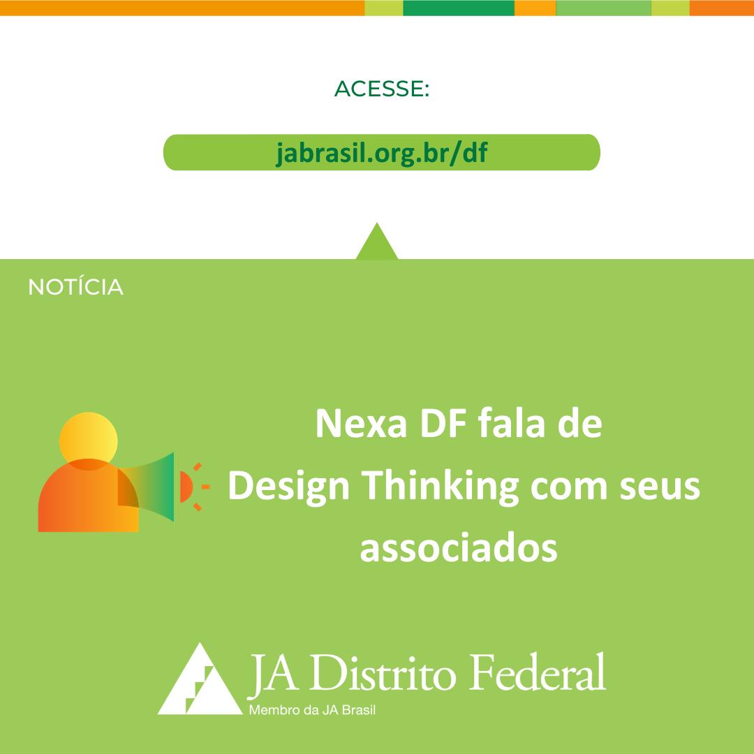 Nexa DF fala de Design Thinking com seus associados