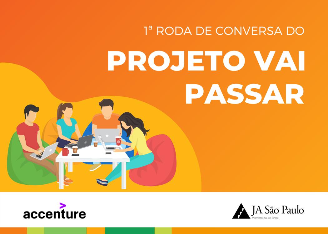 Projeto Vai Passar em parceria com a Accenture