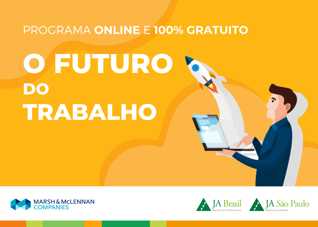 Programa O Futuro do Trabalho em parceria com a Marsh & McLENNAN Companies