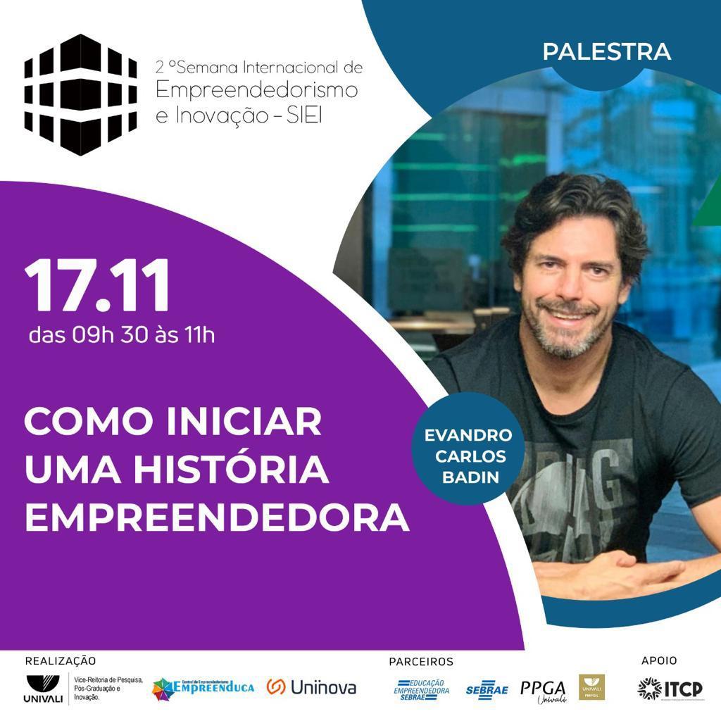 Evandro Badin é palestrante na II Semana Internacional de Empreendedorismo e Inovação