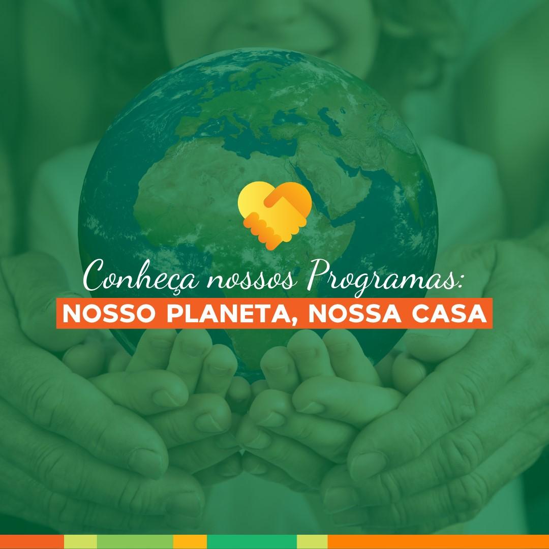 Conheça Nosso Planeta, Nossa Casa!