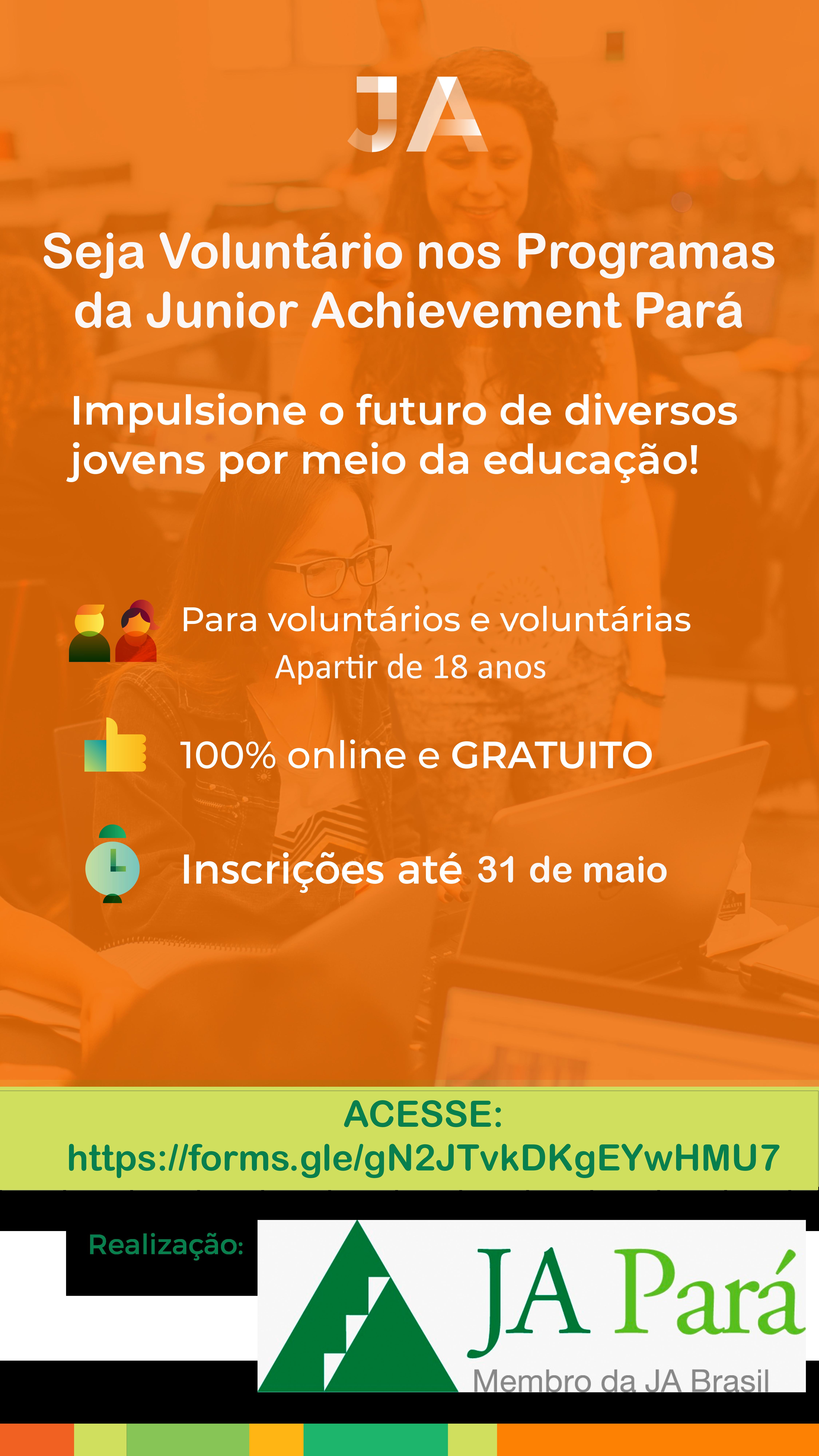 Oportunidade de voluntariado na Junior Achievement Pará