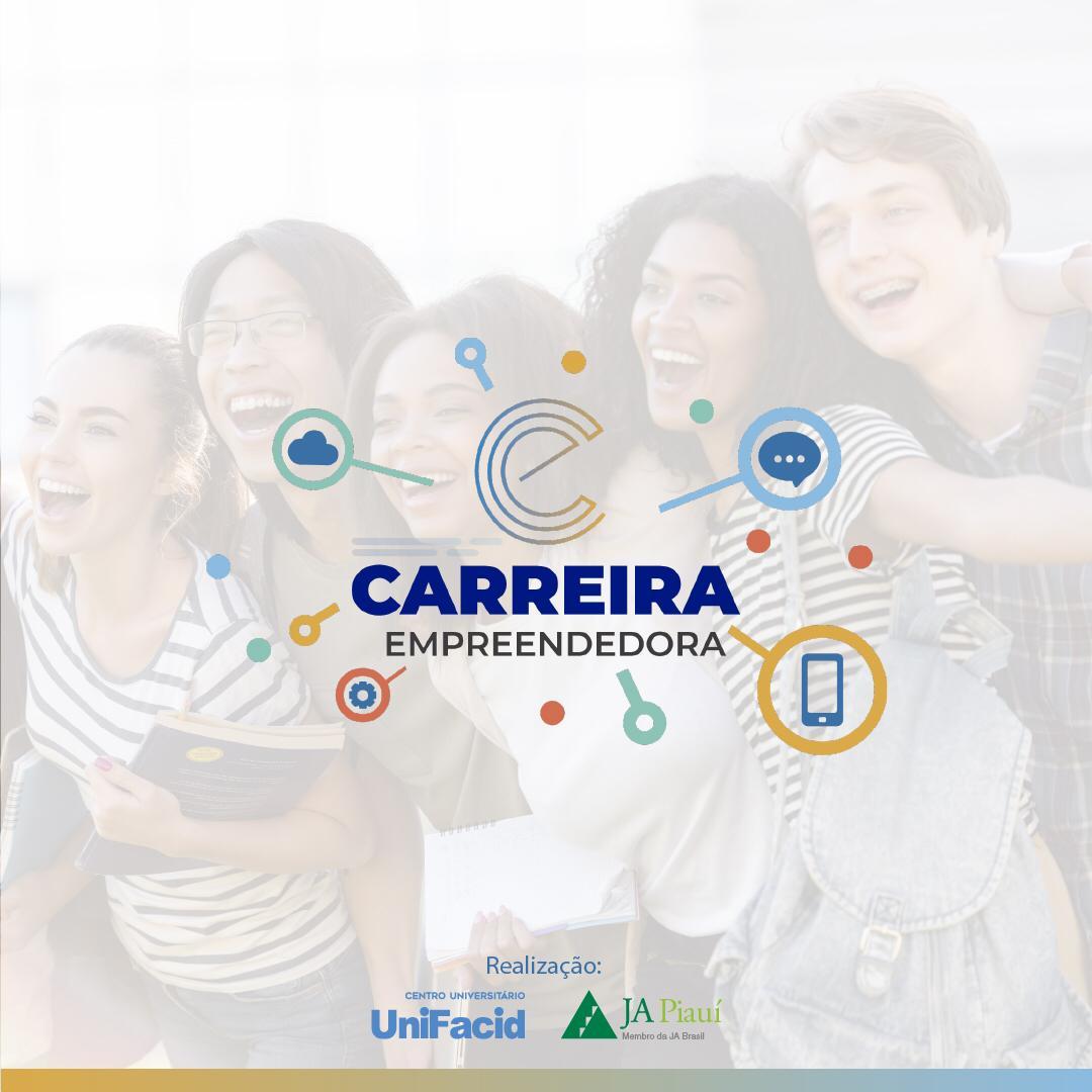 "JA Piauí e UniFacid visam impulsionar jovens através do projeto ""Carreira Empreendedora"""