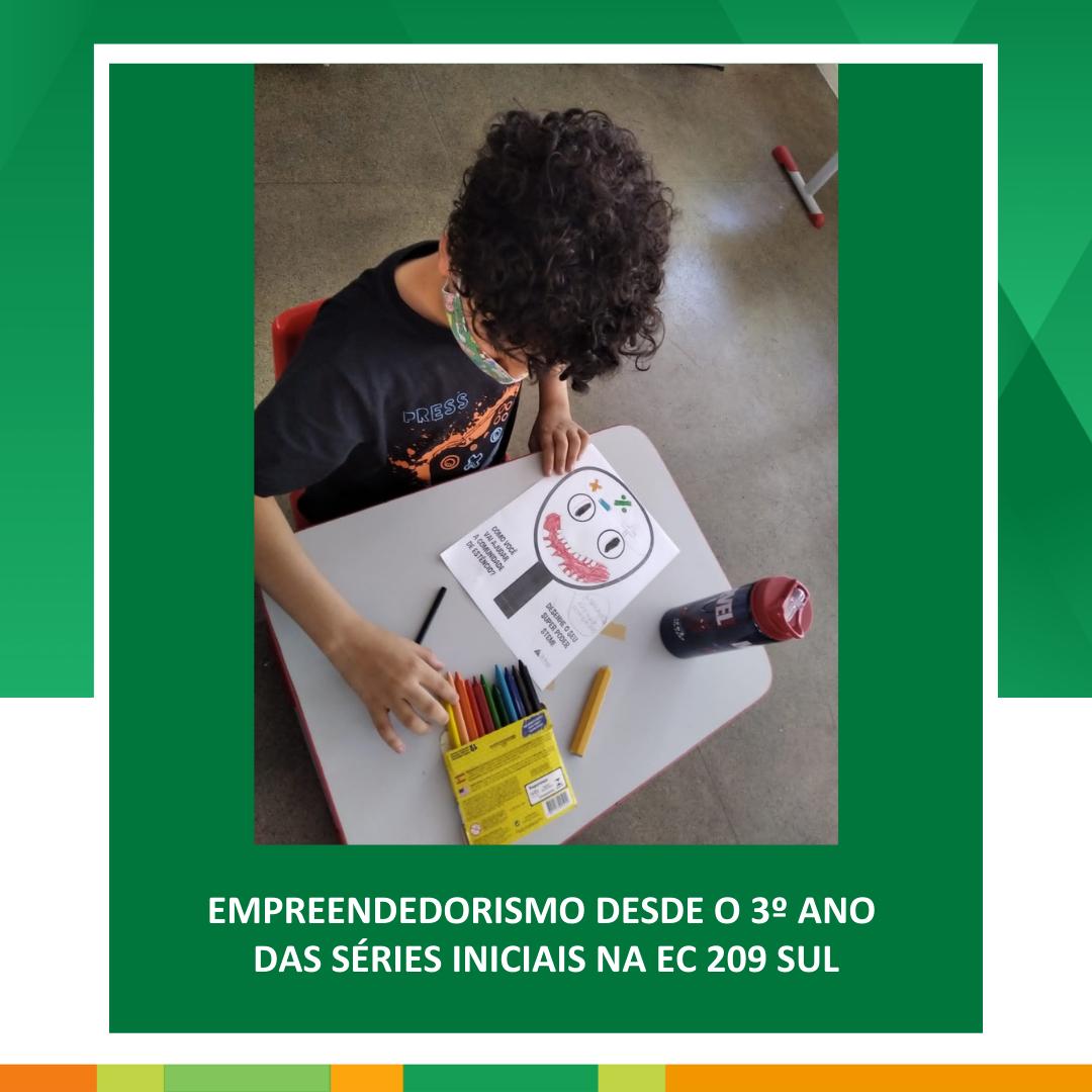 Empreendedorismo desde o 3º ano das séries iniciais na EC 209 Sul